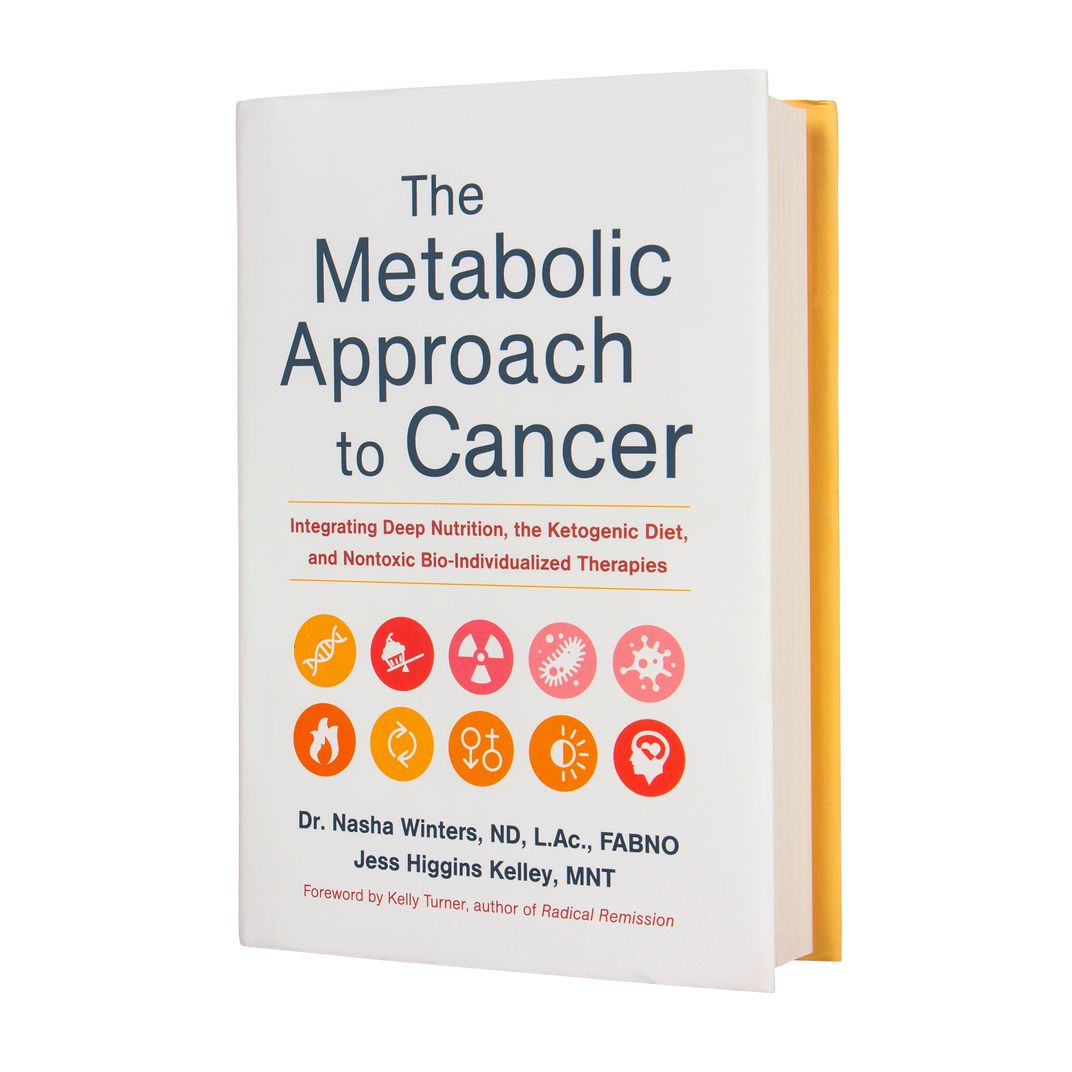 Books - Metabolic Approach to Cancer, The - Azure Standard